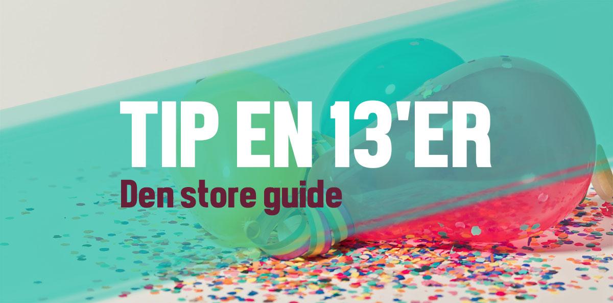 Tip En 13er Masse Sjove Forslag Og Spørgsmål Til Jeres Næste Fest