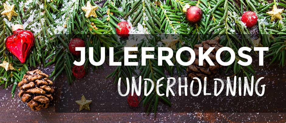 Underholdning Til Julefrokost Den Store Guide Med Indslag Og Ideer