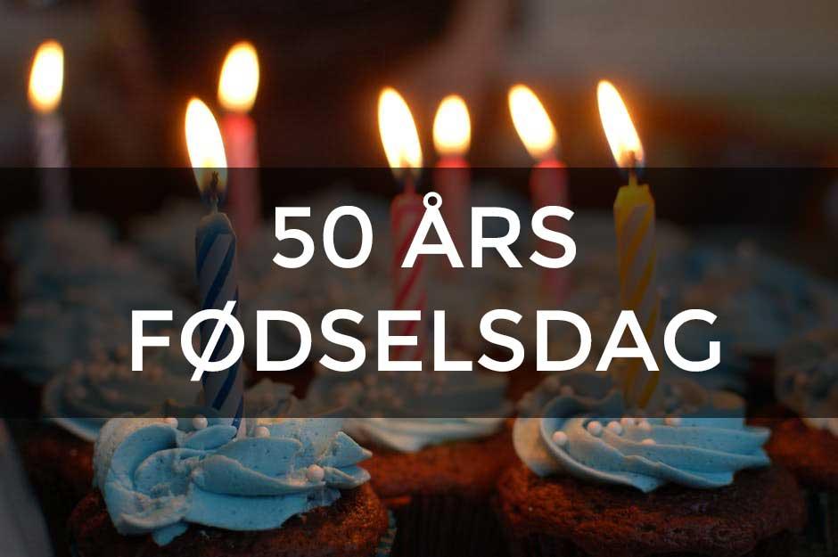 ideer til underholdning til 50 års fødselsdag