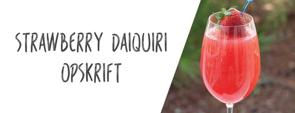 strawberry daiquiri opskrift